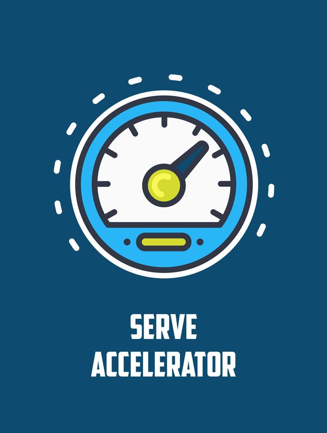 Serve Accelerator